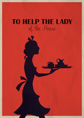 Search netflix To Help the Lady of the House
