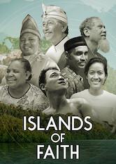 Search netflix Islands of Faith