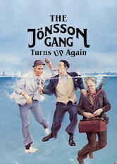 Search netflix The Jönsson Gang Turns Up Again