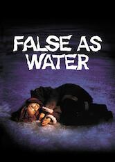 Search netflix False As Water