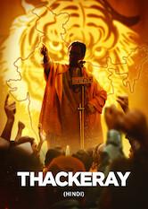 Search netflix Thackeray (Hindi)