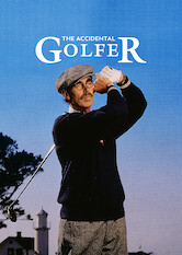 Search netflix The Accidental Golfer