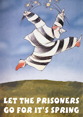 Search netflix Let The Prisoners Go For It'S Spring