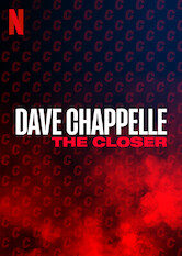 Search netflix Dave Chappelle: The Closer