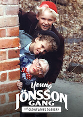 Search netflix Young Jönsson Gang - The Cornflakes Robbery