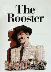 Search netflix The Rooster