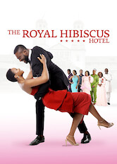 Search netflix The Royal Hibiscus Hotel